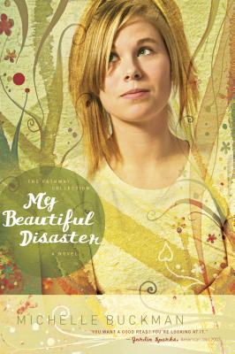 My Beautiful Disaster - Buckman, Michelle