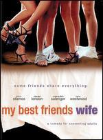 My Best Friend's Wife -
