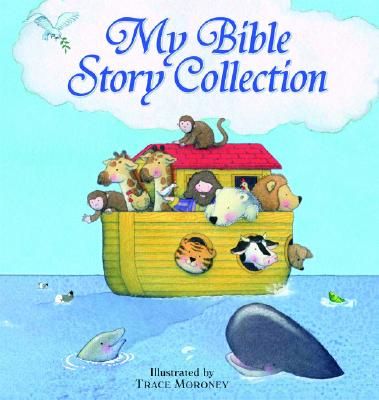 My Bible Story Collection - Zobel Nolan, Allia, and Moroney, Trace