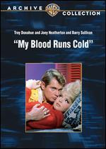 My Blood Runs Cold - William Conrad