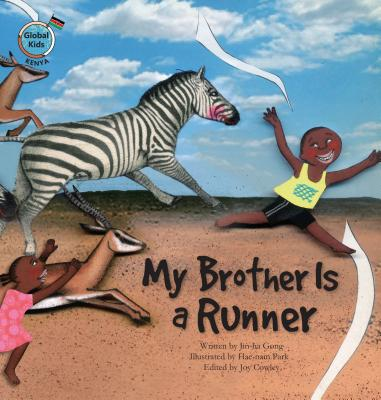 My Brother Is a Runner: Kenya - Gong, Jin-Ha
