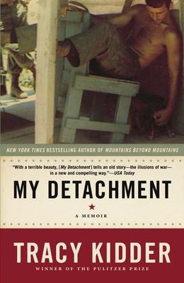 My Detachment: A Memoir - Kidder, Tracy