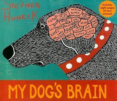 My Dog's Brain - Huneck, Stephen