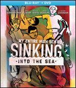My Entire High School Sinking into the Sea [Blu-ray]