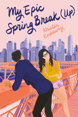 My Epic Spring Break (Up) - Rockaway, Kristin