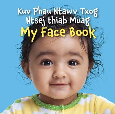 My Face Book (Hmong/English) - Star Bright Books