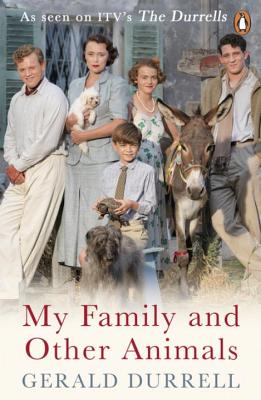 My Family and Other Animals - Durrell, Gerald