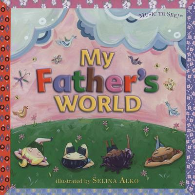 My Father's World -