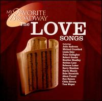 My Favorite Broadway: The Love Songs - Various Artists