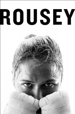 My Fight / Your Fight - Rousey, Ronda