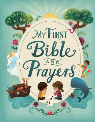 My First Bible and Prayers - Cottage Door Press (Editor)