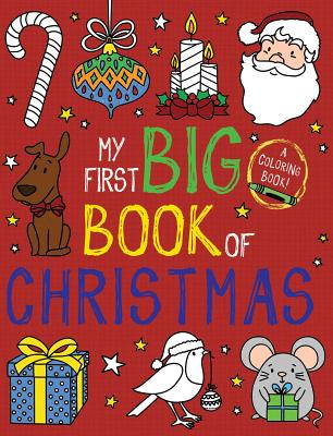 My First Big Book of Christmas - Little Bee Books