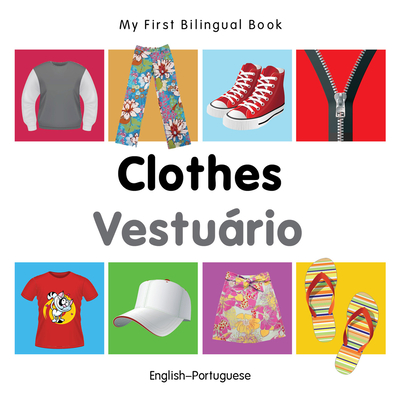 My First Bilingual Book-Clothes (English-Portuguese) - Milet Publishing