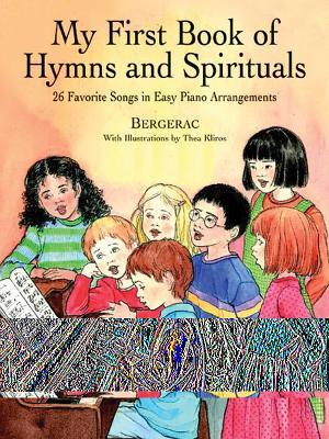 My First Book of Hymns & Spirituals - Bergerac