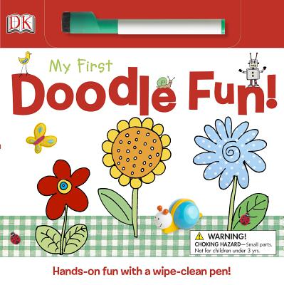 My First Doodle Fun! - Davis, Sarah, and Beatty, Shannon (Editor), and Hunt, Rachael Parfitt (Illustrator)