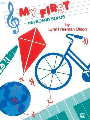 My First Keyboard Solos - Olson, Lynn Freeman (Composer)