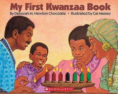 My First Kwanzaa Book - Chocolate, Deborah Newton