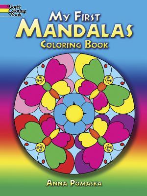 My First Mandalas Coloring Book - Pomaska, Anna