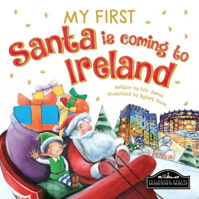 My First Santa is Coming to Ireland -