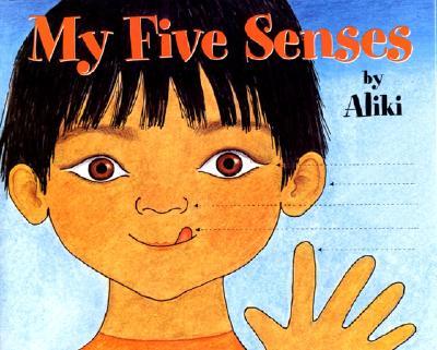 My Five Senses -
