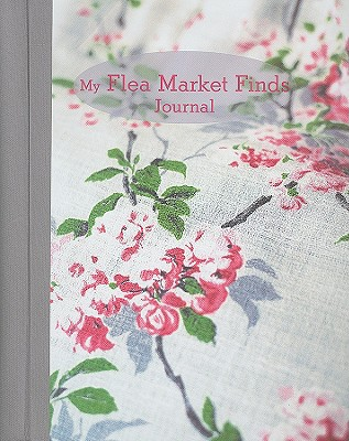 My Flea Market Finds Journal - Cico Books (Creator)