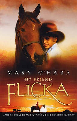My Friend Flicka - O'Hara, Mary