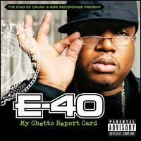 My Ghetto Report Card - E-40