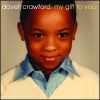 My Gift to You - Davell Crawford