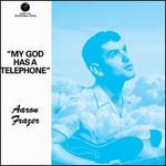 My God Has a Telephone