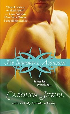 My Immortal Assassin - Jewel, Carolyn