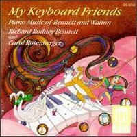 My Keyboard Friends - Richard Rodney/William Walton Bennett