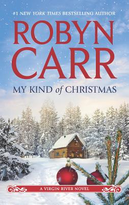 My Kind of Christmas - Carr, Robyn