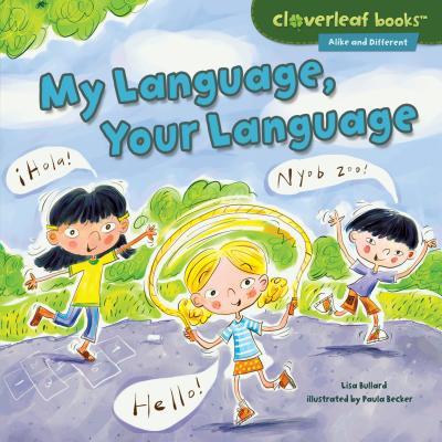 My Language, Your Language - Bullard, Lisa