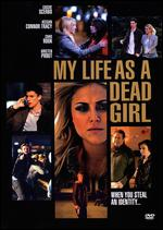 My Life as a Dead Girl - Penelope Buitenhuis