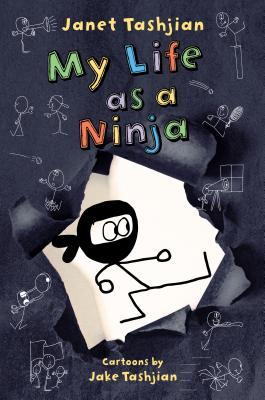 My Life as a Ninja - Tashjian, Janet