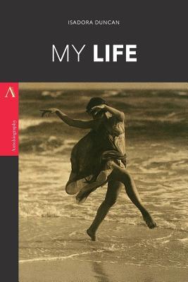 My Life - Duncan, Isadora