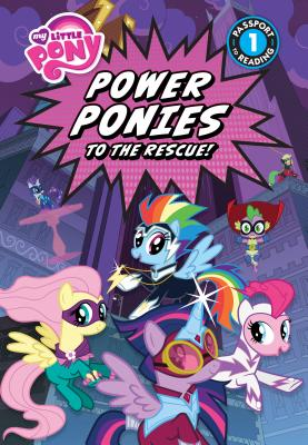 My Little Pony: Power Ponies to the Rescue! - Belle, Magnolia, and McCarthy, Meghan, and Fullerton, Charlotte