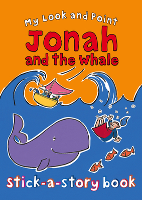 My Look and Point Jonah and the Whale Stick-a-Story Book - Goodings, Christina