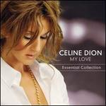 My Love: Essential Collection