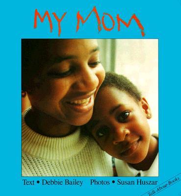 My Mom - Bailey, Debbie
