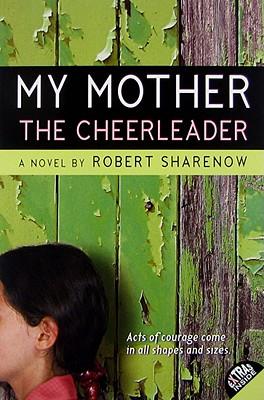 My Mother the Cheerleader - Sharenow, Robert