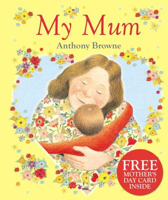 My Mum - Browne, Anthony