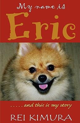 My Name Is Eric - Kimura, Rei