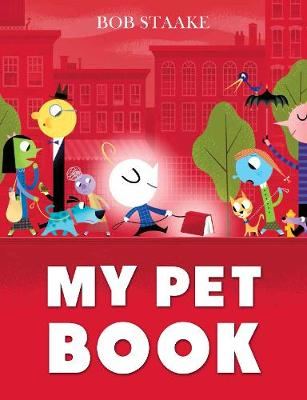 My Pet Book - Staake, Bob