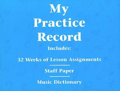 My Practice Record: Hal Leonard Student Piano Library -