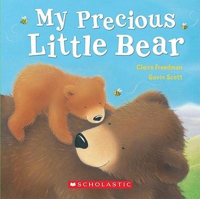 My Precious Little Bear - Freedman, Claire