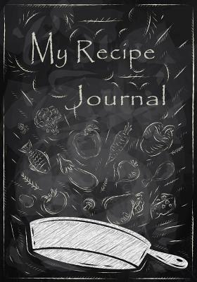 My Recipe Journal: Blank Cookbooks to Write in V38 - Recipe Journal, My, and Book Billionaire, Blank