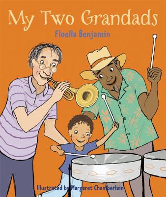 My Two Grandads - Benjamin, Floella