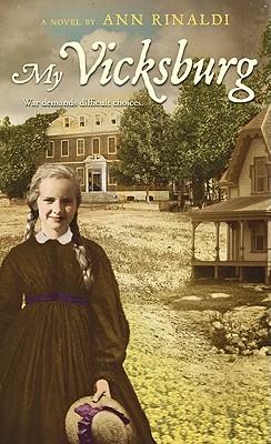 My Vicksburg - Rinaldi, Ann