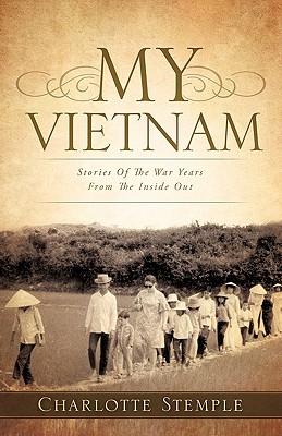 My Vietnam - Stemple, Charlotte